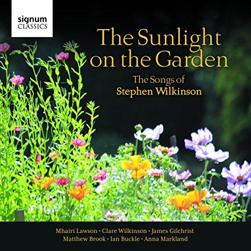 the-sunlight-on-the-garden-the-songs-of-stephen-wilkinson