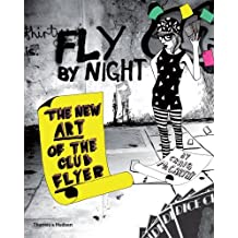 Fly by Night: The New Art of the Club Flyer by Craig McCarthy (2008-09-29)