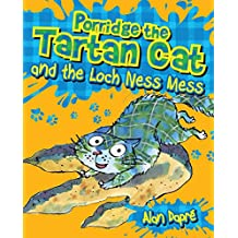 Porridge the Tartan Cat and the Loch Ness Mess (Young Kelpies)