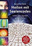 Heilen mit Seelencodes: Symbole, Zahlen, Buchstaben und Wörter als Schlüssel zur Matrix Symbole, Zahlen, Buchstaben und Wörter als Schlüssel zur Matrix: ... und Wörter als Schlüssel zur Matrix