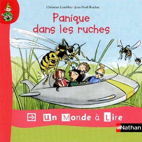 Panique dans les ruches par Christian Lamblin, Jean-Noël Rochut