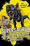 Supersaurus: I raptor del paradiso (Italian Edition)