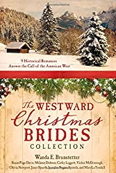 The Westward Christmas Brides Collection Paperback