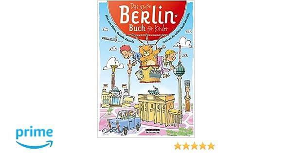 Das große Berlin-Buch für Kinder: Alles zum Malen, Basteln, Rätseln ...