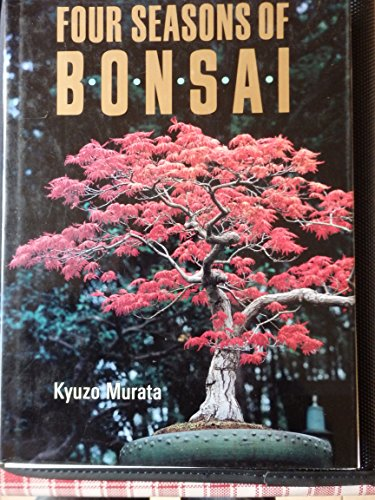 Four Seasons of Bonsai por Kyuzo Murata