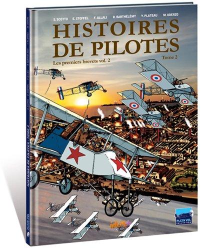 Histoires de pilotes, Tome 2 : Les premiers brevets voume 2