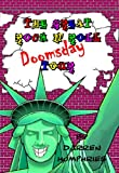 The Great Rock N Roll Doomsday Tour by Darren Humphries