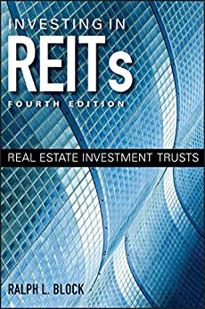 Investing in REITs: Real Estate Investment Trusts (Bloomberg) de [Block, Ralph L.]