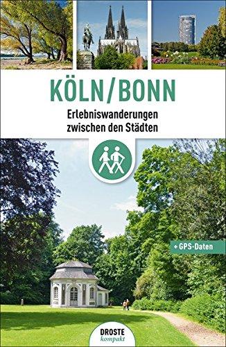 Preisvergleich Produktbild Köln/Bonn: Erlebniswanderungen zwischen den Städten