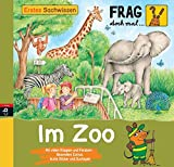 Frag doch mal... die Maus  – Im Zoo (Erstes Sachwissen)