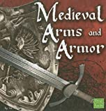 Image de Medieval Arms and Armor