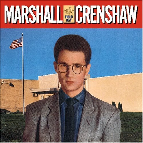 field-day-us-import-by-marshall-crenshaw-2005-10-25