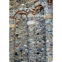 Rosa das rosas: Cantigas de Santa Maria (Lieder des Mittelalters)