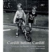 Cardiff Before Cardiff by Jon Pountney (2012-11-15)