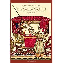 The Golden Cockerel (illustrated)