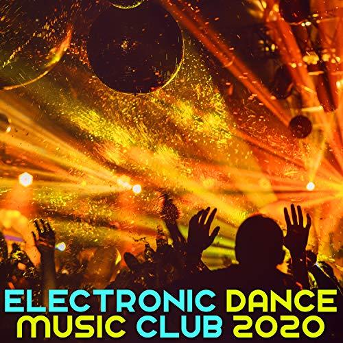 Electronic Dance Music Club 2020