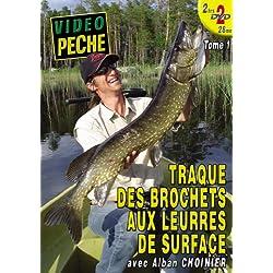 Traque des brochets aux leurres de surface (2 DVD) avec Alban Choinier - Vidéo Pêche - Pêche des carnassiers