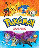 The Big Book of the Alola Region (Pokémon) (Big Golden Book)