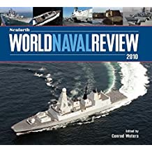 Seaforth World Naval Review 2010