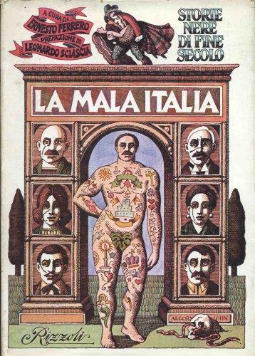 Storie nere di fine secolo. La mala Italia.