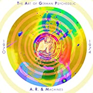 The Art of German Psychedelic (Period 1970 - 74)