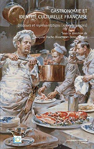 Gastronomie et identité culturelle française par Françoise Hache-Bissette
