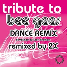 Tribute to Bee Gees (Dance Remix)