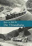 Die Ybbstalbahnen. (Bahn im Bild, Band 30) Dieser Band behandelt die Strecken Waidhofen a.d.Ybbs-Kienberg-Gaming und Gstadt-Ybbsitz