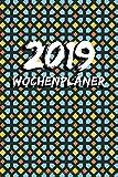 2019 Wochenplaner: 1 Woche auf 1 Seite, ca. A5 | Jan - Dez Terminkalender | 55 Seiten Notizbuch | Azulejo Mosaik Motiv