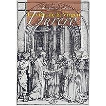 Libro de Estudios de La Vida de La Virgen - Alberto Durero