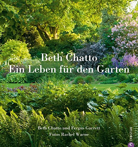 Beth Chatto – Ein Leben für den Garten