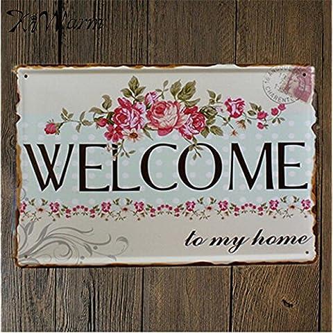 Caliente de venta de estaño metálico cartel cartel Bienvenido a mi casa pegatinas de pared decoración retro de hierro Placas para pared DECORACIÓN Decoración Signo de Arte