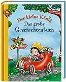 Der kleine König - Das große Geschichtenbuch (Grosse Vorlesebücher)