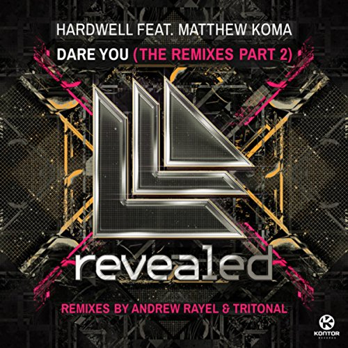 Dare You (The Remixes), Pt. 2