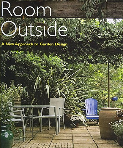 [(Room Outside : A New Approach to Garden Design)] [By (author) John Brookes] published on (July, 2007)