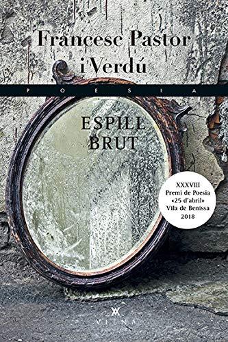 Espill Brut: Premio Literario '25 de abril' de poesía 2018