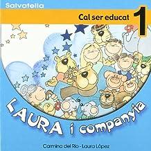 Laura i companyia 1: Cal ser educat