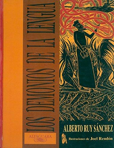 Los demonios de la lengua por Alberto Ruy Sánchez