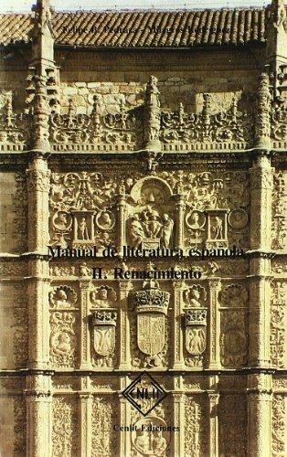 Manual de literatura española II - renacimiento por Felipe B. Pedraza