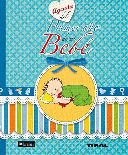 Agenda del primer año de mi bebé (Agenda de mi bebé) por Aa.Vv