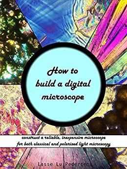 How to build a digital microscope construct a reliable for How to find a reputable builder