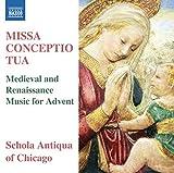 Missa conceptio tua by Schola Antiqua of Chicago (2014-08-03)