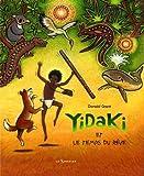 Yidaki et le temps du rêve de Grant. Donald (2010) Album