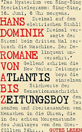 Romane von Atlantis bis Zeitungsboy German Edition