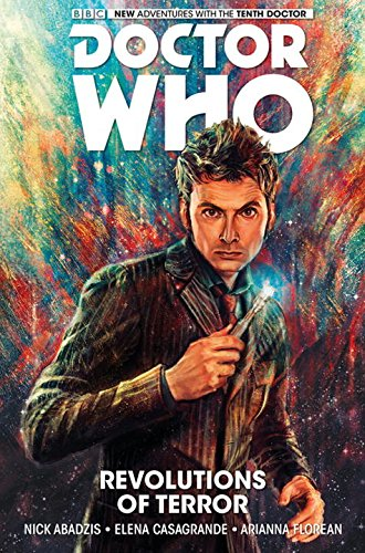 96337027476 Doctor Who: The Tenth Doctor Volume 1- Revolutions of Terror. 9781782761730