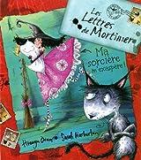 Les lettres de Mortimer : Ma sorcière m'exaspère
