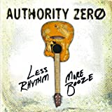 Authority Zero: Less Rhythm More Booze (Audio CD)