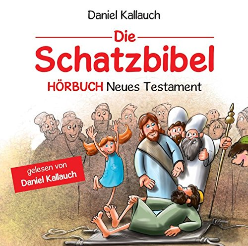 Die Schatzbibel - Hörbuch Neues Testament