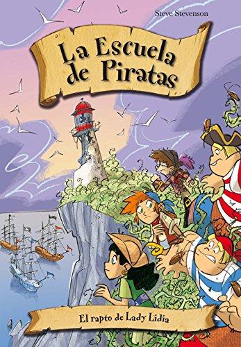 El rapto de Lady Lidia (La escuela de Piratas)