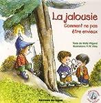 La jalousie : Comment ne pas �tre env...